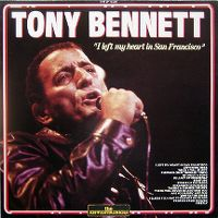 Cover Tony Bennett - I Left My Heart In San Francisco [Best Of]